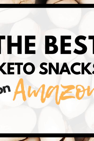 the best keto snacks on amazon header