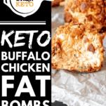 Keto Buffalo Chicken Fat Bombs Pinterest Graphic