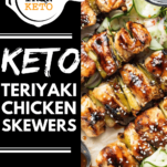 Keto Chicken Teriyaki Skewers with Pickled Cucumber Salad Pinterest Graphic