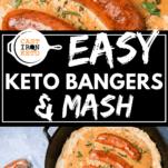 Keto Bangers and Mash Pin